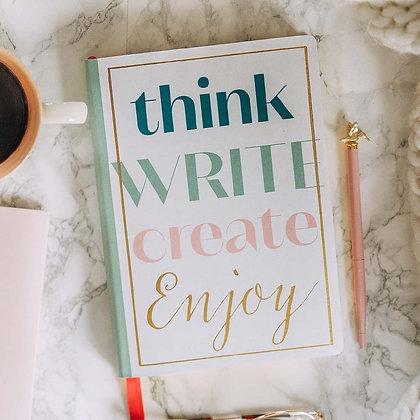 Think Write Create Enjoy Notebook
