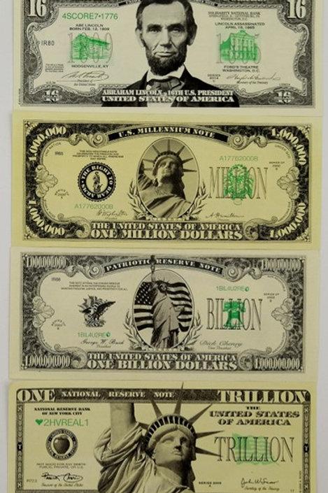 $16, Million, Billion & Trillion Dollar Bills