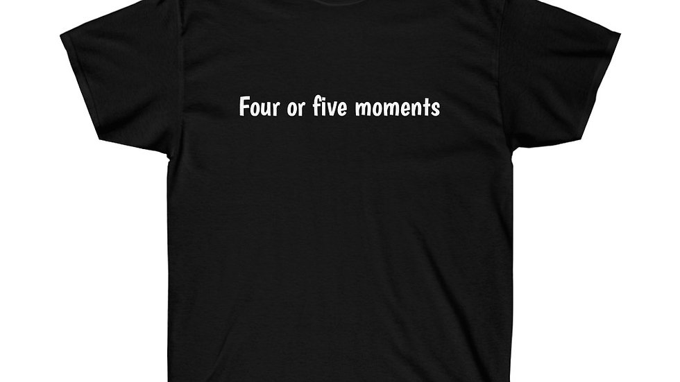 Four or Five Moments Deadpool Unisex Ultra Cotton Tee