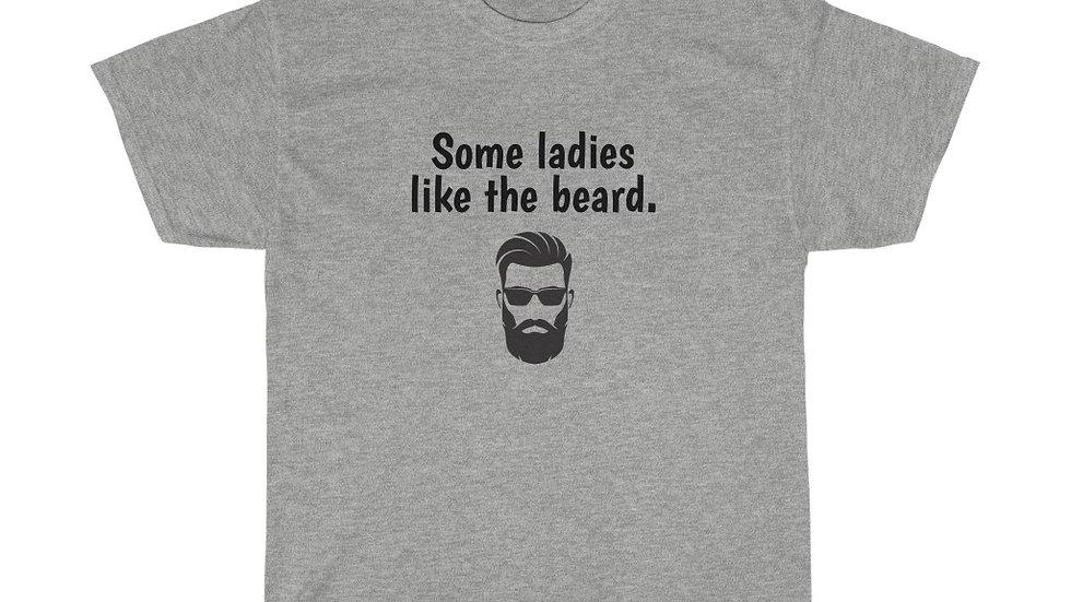 Some ladies like the beard Unisex Heavy Cotton Tee