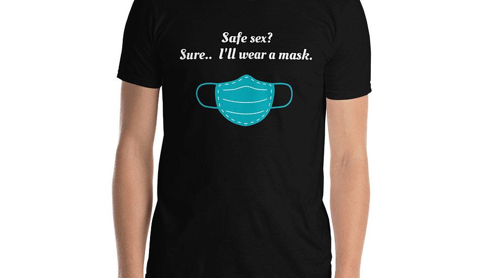 Short-Sleeve Unisex T-Shirt Safe Sex Mask