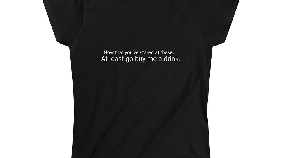 Women's Flirty Softstyle Tee Buy me a drink sexy shirt