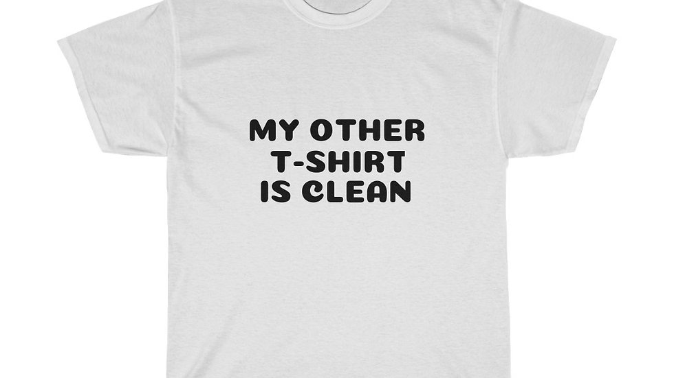 My other T-Shirt is clean Unisex Heavy Cotton Tee Comic Book Guy