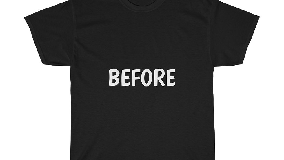 Before (Before and After) Unisex Heavy Cotton Tee