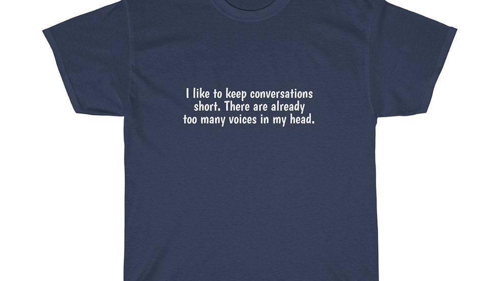 Conversations short too many voices Unisex Heavy Cotton Tee