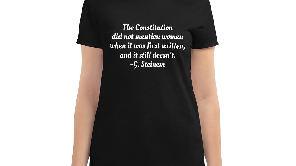 Women's short sleeve t-shirt Gloria Steinem Feminism Constitution