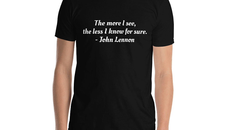 Short-Sleeve Unisex T-Shirt John Lennon More I see
