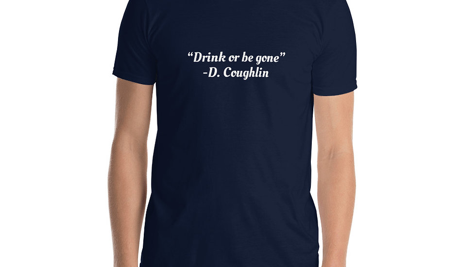 Short-Sleeve Unisex T-Shirt Cocktail Movie Coughlin's Law Drink Gone