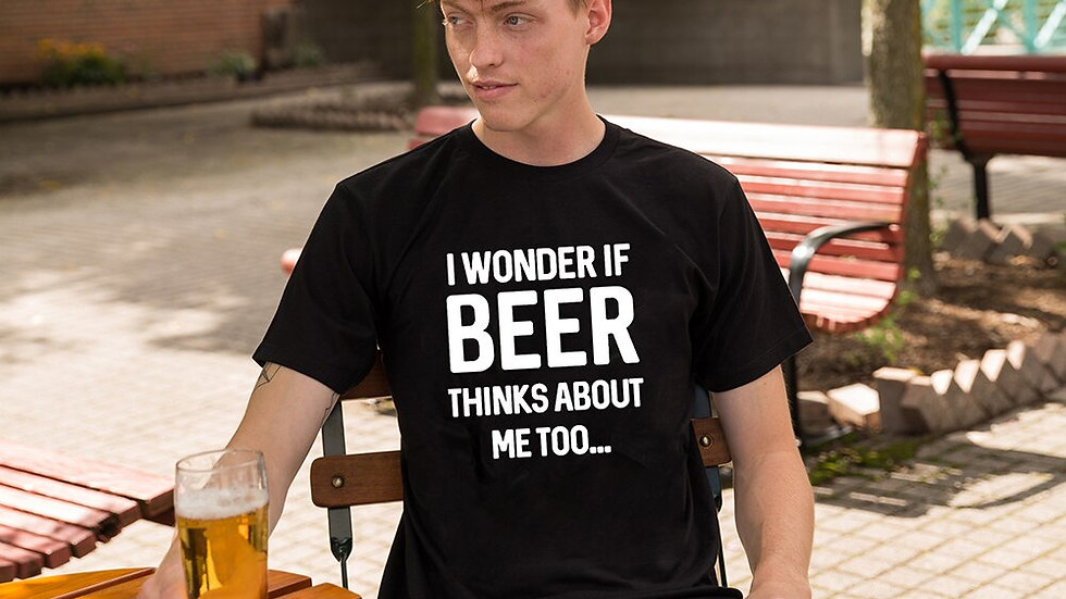 I Wonder if Beer Thinks About Me Too Brewing Drinking T-Shirt
