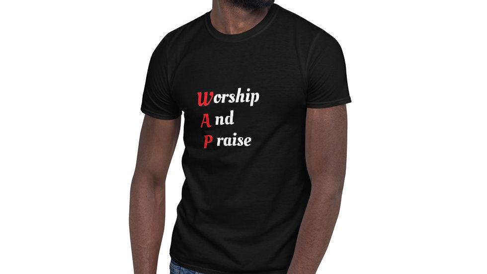 Worship and praise Short-Sleeve Unisex T-Shirt