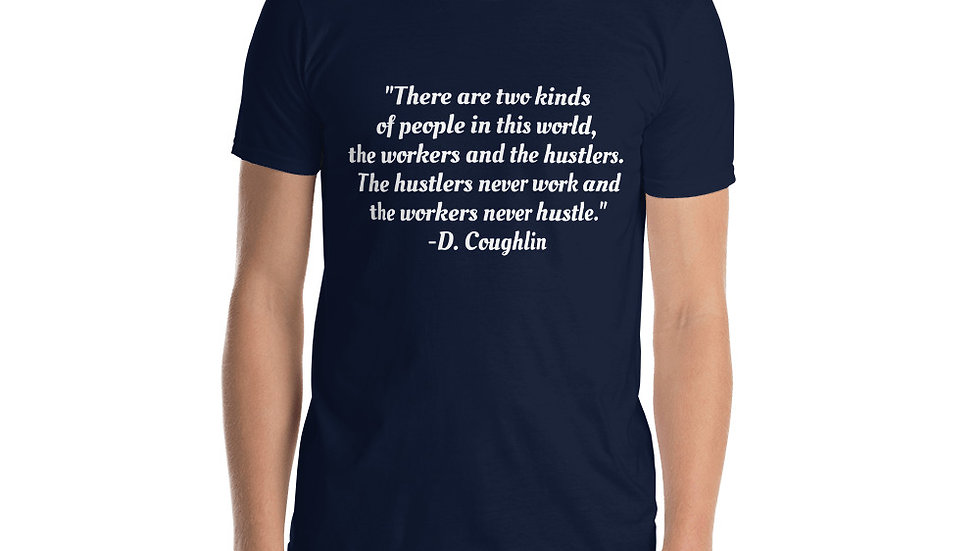 Short-Sleeve Unisex T-Shirt Cocktail Movie Coughlin's Law Workers Hustle