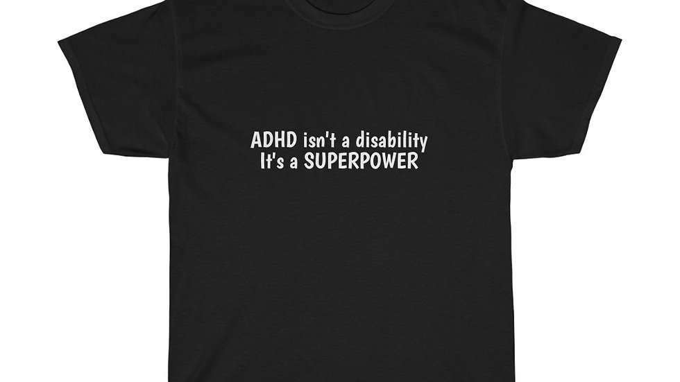 ADHD is a SUPERPOWER Unisex Heavy Cotton Tee