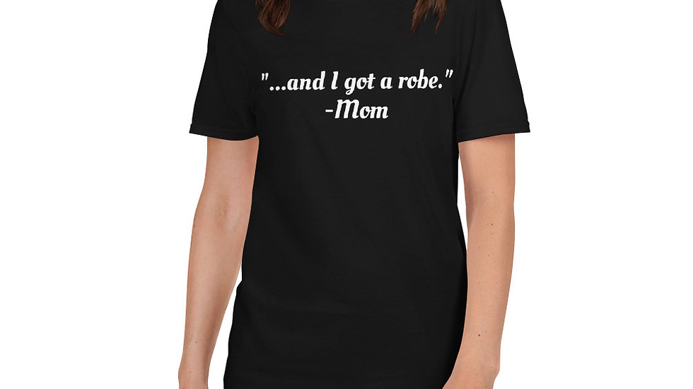 And I got a robe SNL Xmas Gifts Funny T-Shirt