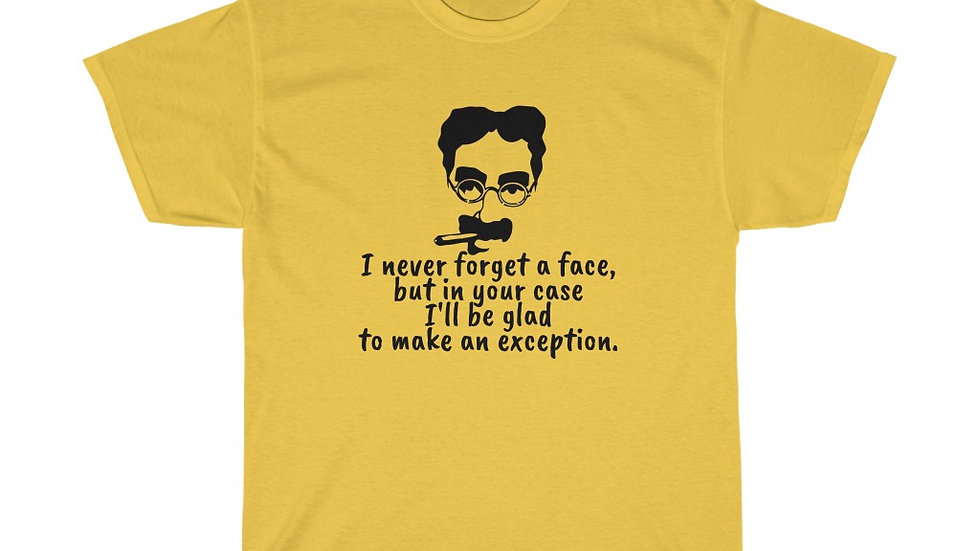 Groucho Marx Never forget a face Unisex Heavy Cotton Tee
