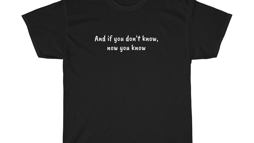 If you don't know now you know Unisex Heavy Cotton Tee Notorious BIG