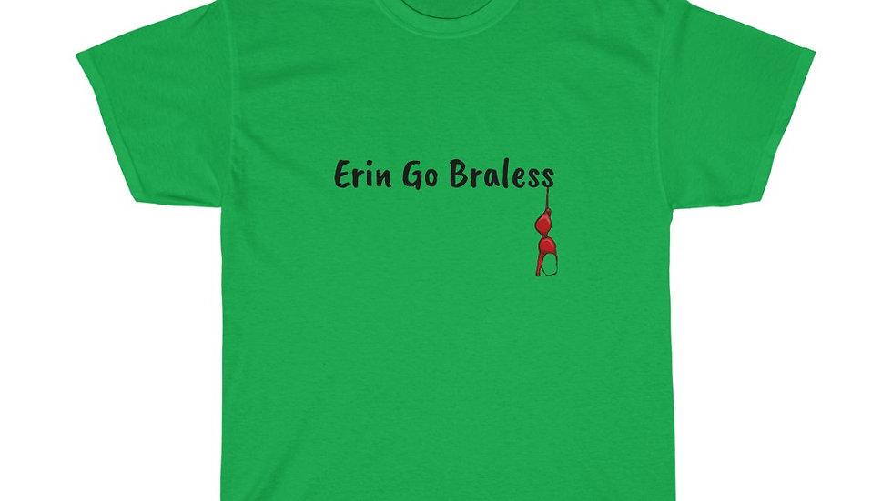 Erin Go Braless Unisex Heavy Cotton Tee
