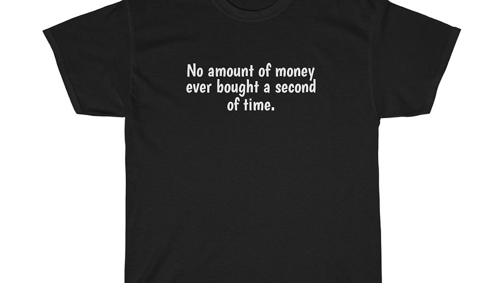 No amount of money ever bought a second of time T-Shirt Tony Stark Endgame
