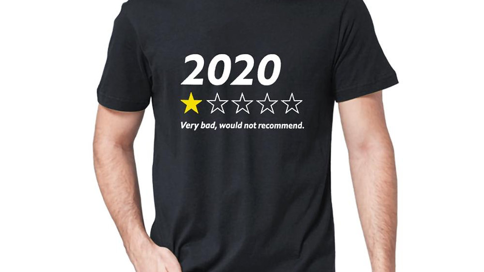 2020 Very Bad Would Not Recommend 100% Cotton Short Sleeves T-Shirt
