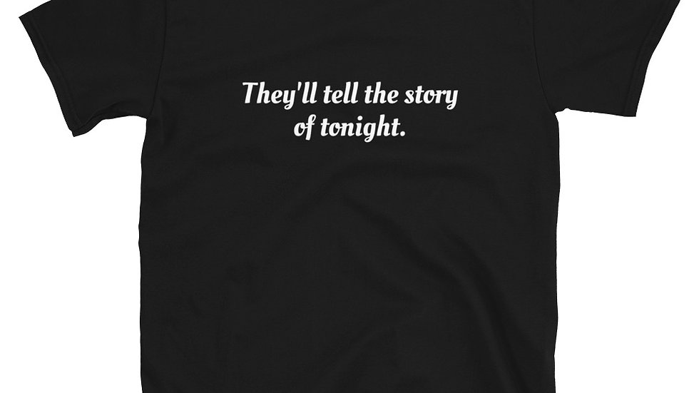 They'll tell the story of tonight T-Shirt Hamilton Broadway Musical
