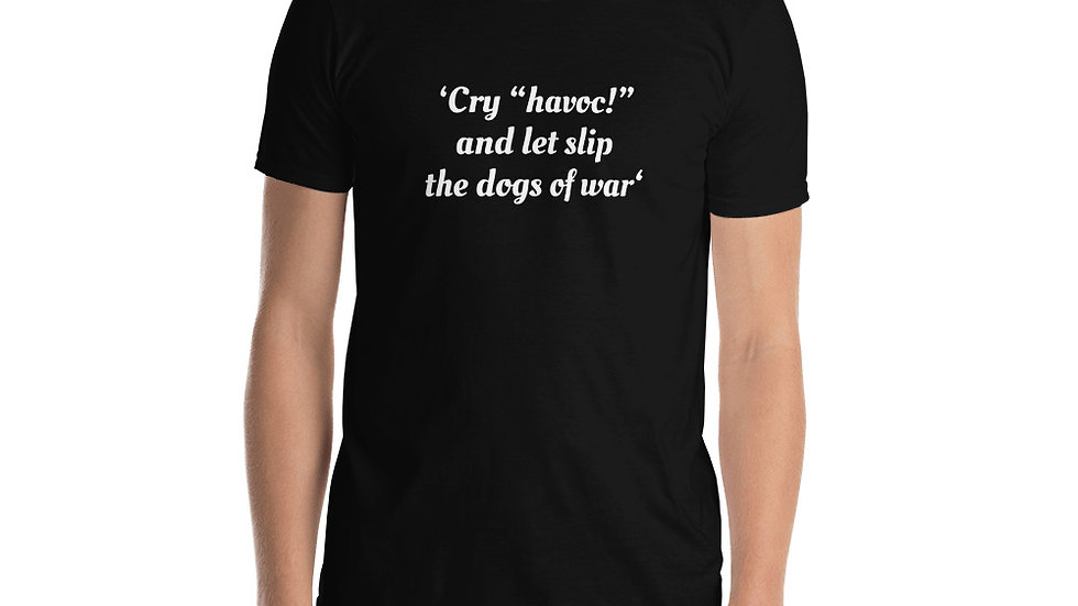 Short-Sleeve Unisex T-Shirt Shakespeare Julius Caesar Havoc