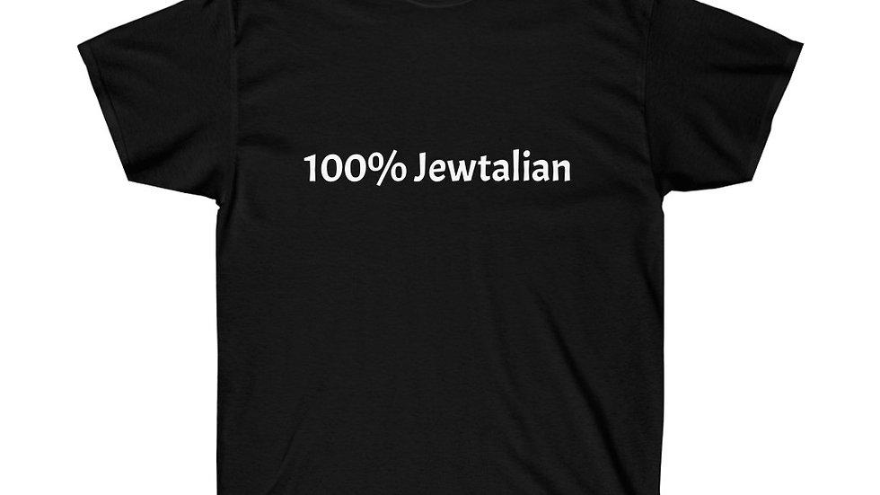 Jewtalian Jewish Italian Funny Unisex Ultra Cotton Tee