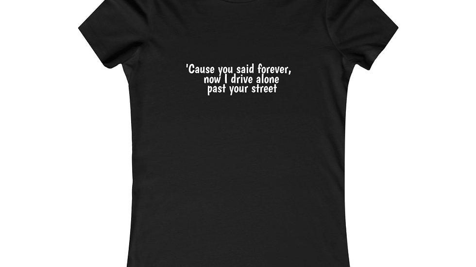 I drive alone past your street Women's Tee Drivers License Olivia Rodrigo