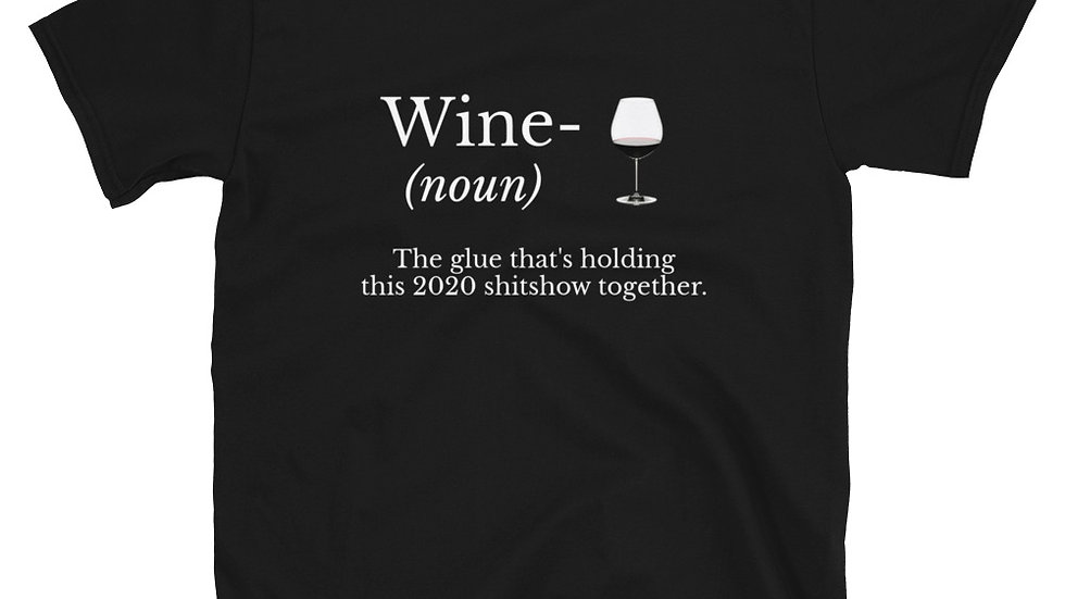 Wine 2020 Quarantine T-Shirt