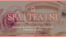SPA | TEA | NI hosted by White Lion Tea Company & SWSPA Alliance
