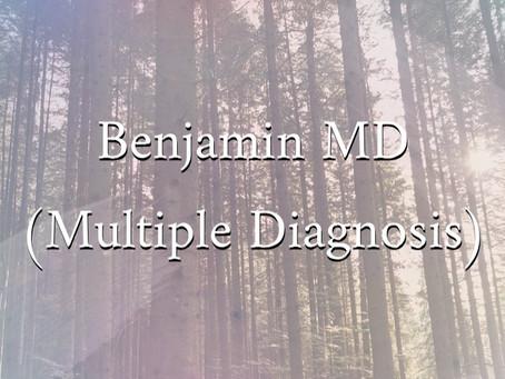 Benjamin MD (Multiple Diagnosis)