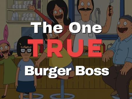 The One True Burger Boss