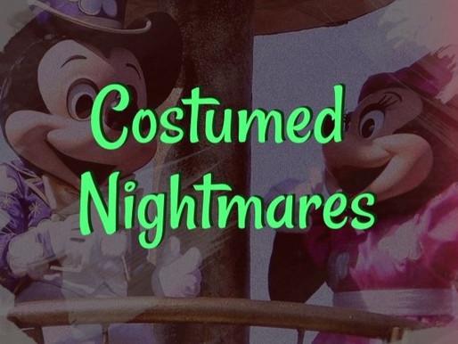 Costumed Nightmares