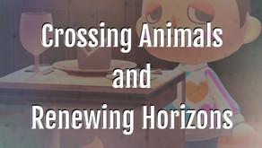Crossing Animals and Renewing Horizons
