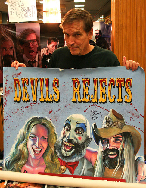 Bill Mosley who played Otis signed my Devil's Rejects painting.