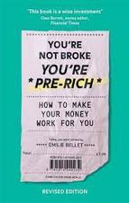 You're Not Broke You're Pre-Rich.jpg