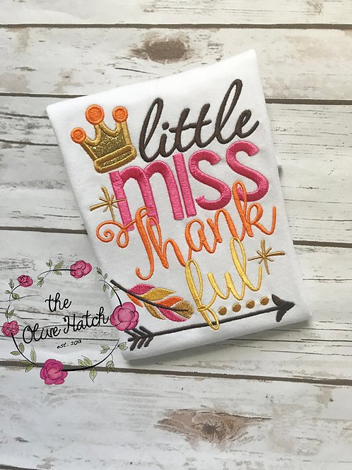 Little Miss Thankful Shirt -- Applique