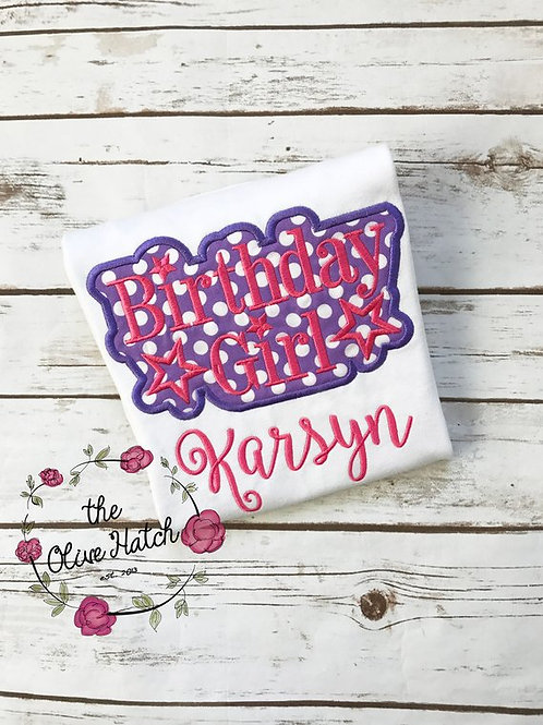 Birthday Girl Design-- Applique
