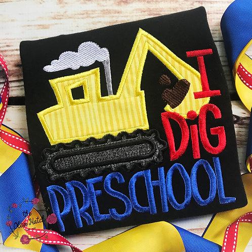 I Dig Preschool Applique