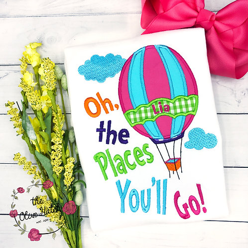 The Places You'll Go Shirt -- Applique