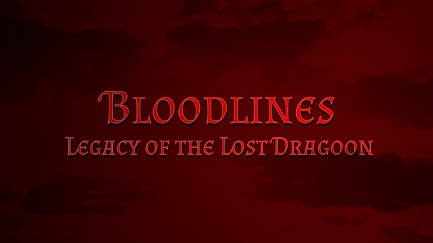 Bloodlines: Legacy of The Lost Dragoon