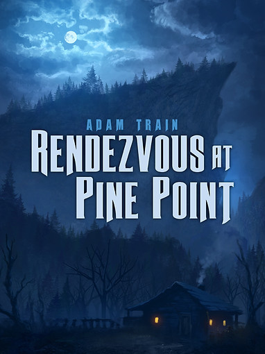 Rendezvous at Pine Point