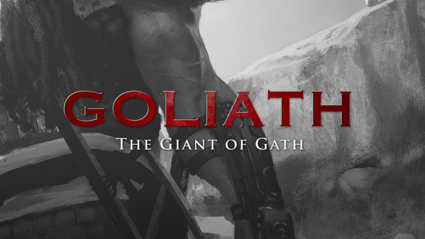 Goliath: The Giant of Gath