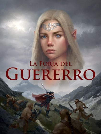 La Forja Del Guererro The warrior's Forge