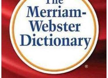Merriam Webster Dictionary