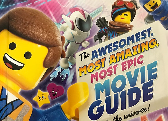 The Lego Movie the awesomest, most amazing most epic movie guide in the universe