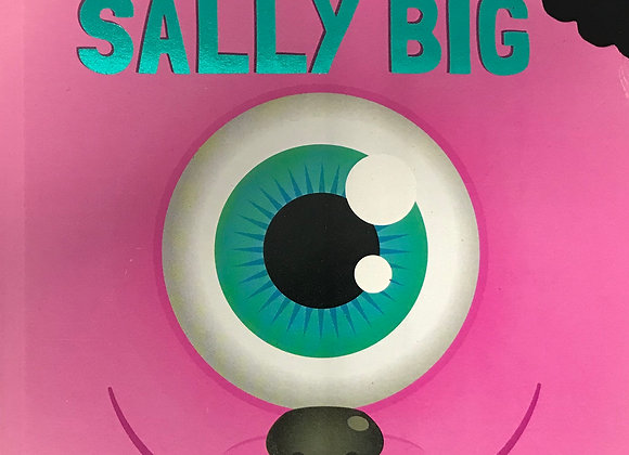 The little Book of Big Monster Sally Big