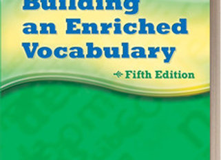 Building an Enriched Vocabulary Grades 9-12