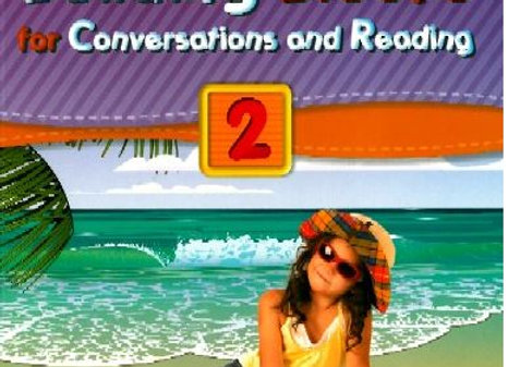 Building Blocks for Conversations and Reading 2