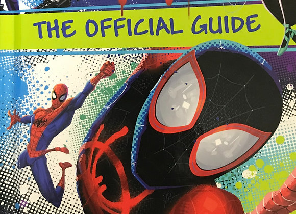 Spider Man Into the Spider-Verse The official Guide