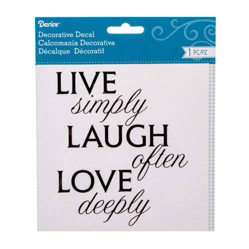 Live Simply, Laugh Often, Love Deeply- rub on ink transfer