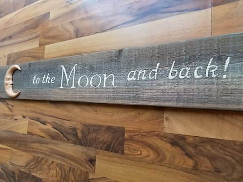 "Weathered Wood Sign ""To the Moon and back"" with terra cotta moon"